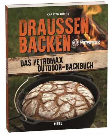 Draußen backen - Backbuch Petromax